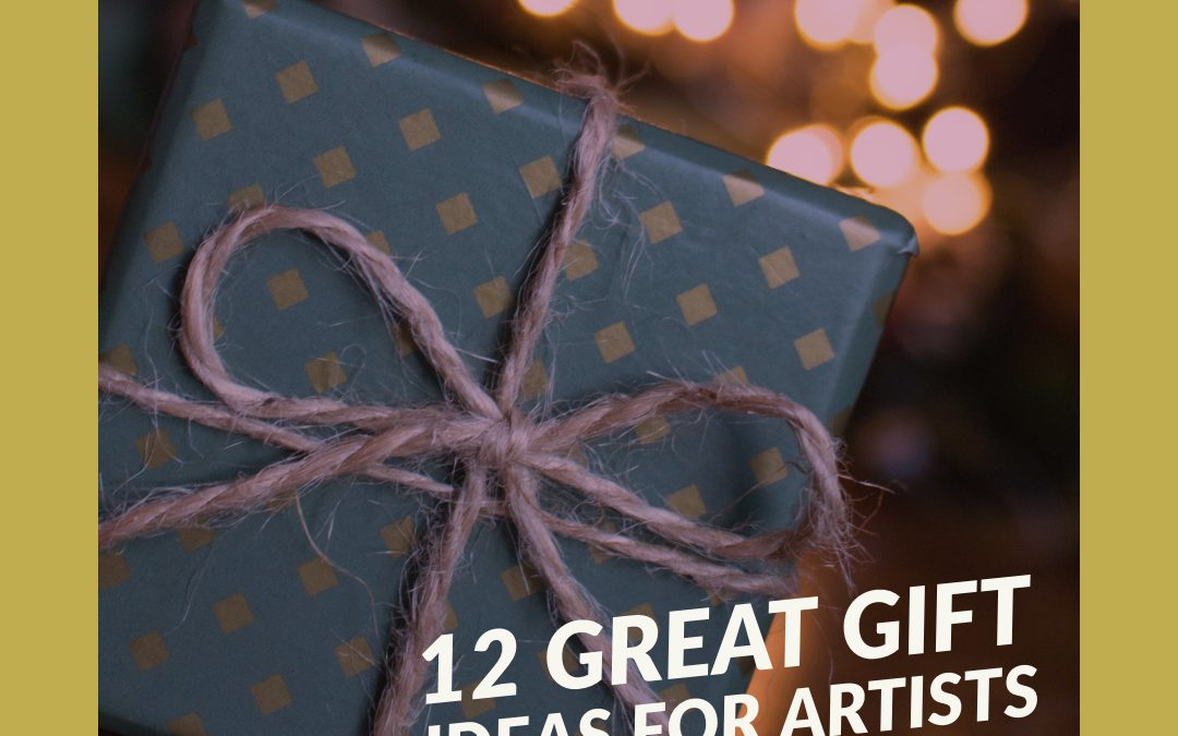 12 Great Gifts Ideas for Artists