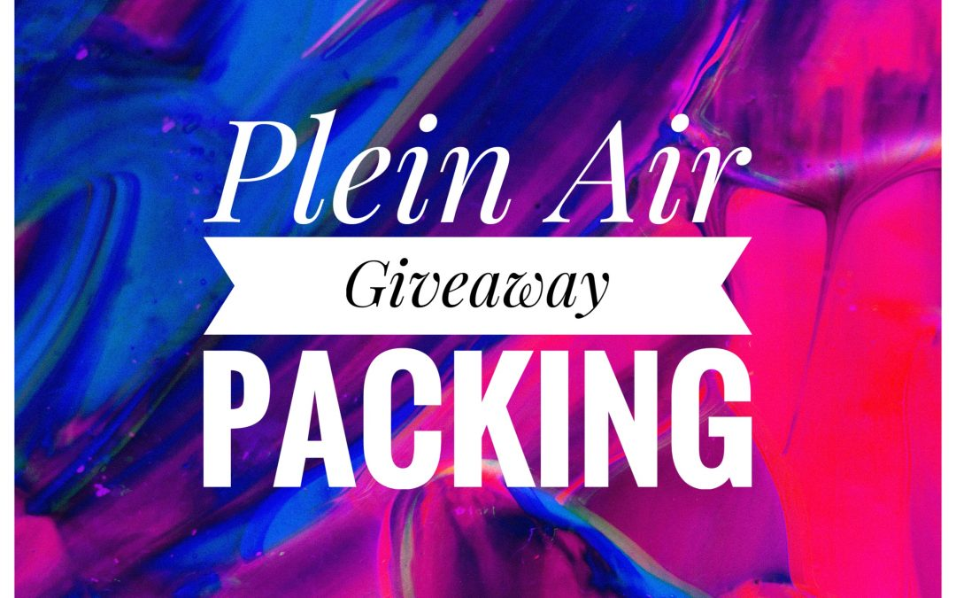 Plein Air Packing – Giveaway